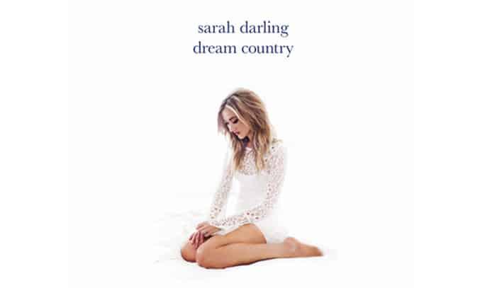 Sarah Darling DREAM COUNTRY