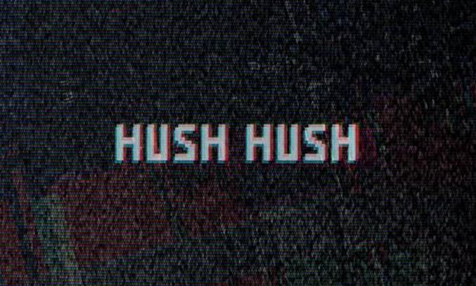 HUSH HUSH at The Lowry Artwork