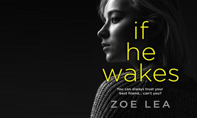 If He Wakes by Zoe Lea